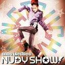 【送料無料】NUDY SHOW!/土屋アンナ[CD]【返品種別A】