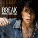 BREAK/宮野真守[CD]通常盤【返品種別A】