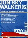 【送料無料】STAY BLUE~ALL ABOUT 20th ANNIVERSARY~/JUN SKY WALKER(S)[DVD]【返品種別A】