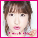 Idol Name: Ha Line - 【送料無料】[枚数限定][限定盤]French Kiss(初回生産限定盤TYPE-A)/フレンチ・キス[CD+DVD]【返品種別A】