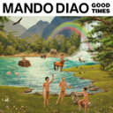 Artist Name: M - GOOD TIMES【輸入盤】▼/MANDO DIAO[CD]【返品種別A】