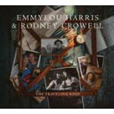 艺人名: E - THE TRAVELLING KIND【輸入盤】▼/EMMYLOU HARRIS & RODNEY CROWELL[CD]【返品種別A】