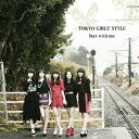 Idol Name: Ta Line - Stay with me(Type-B)/東京女子流[CD+DVD]【返品種別A】