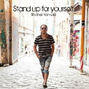 Artist Name: Ya Line - Stand up for yourself/山木将平[CD]【返品種別A】