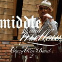 middle & mellow of Crazy Ken B/Crazy Ken Band[CD]【返品種別A】