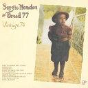 ヴィンテージ'74/セルジオ・メンデス&ブラジル'77
