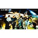 【送料無料】 先着特典付 ONE LOVE Anthology/GLAY CD Blu-ray 【返品種別A】