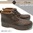 【あす楽】クラークス Clarks ナーリーヒル GTX 240E 防水メンズブーツ ゴアテックス コンフォートブーツ レザー Narly Hill GTX