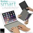 """保護カバーとキーボードが今ひとつに!「iPad Air&Pro 9.7"""" 用 カバー&キーボード Bookey smart ブラック」Bluetooth ブルートゥース・iPad Air・iPad Air2・iPad Pro 9.7インチ・iOS 10.1対応【あす楽対応】"""
