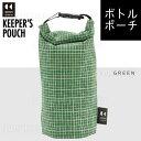 キーパーズポーチ KEEPER 039 S POUCH 水筒カバー ボトルカバー 保冷ボトルポーチ : グリーン緑 500ml ペットボトル マイボトル