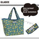 [メール便可]グラディー(gladee)ブルーバナナロール&スナップトート折りたたみ式のかわいいエコバッグ/軽量なショッピングバッグ/お買い物バッグ/エコバック
