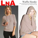 [LNA] The entering stylish tops stretch celebrity habitual use brand-limited arrival [fsp2124] that is sporty with a parka Waffle Hoodie pullover parka men like style with エルエヌエーワッフルフード [jg]