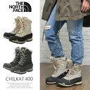 【送料無料】 ノースフェイス ブーツ レディース THE NORCE FACE スノーブーツ ウインターブーツ CHILKAT 400 Boots ブラック/黒...