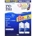 【ボシュロム】【RENU】レニュー フレッシュ 500mLX...