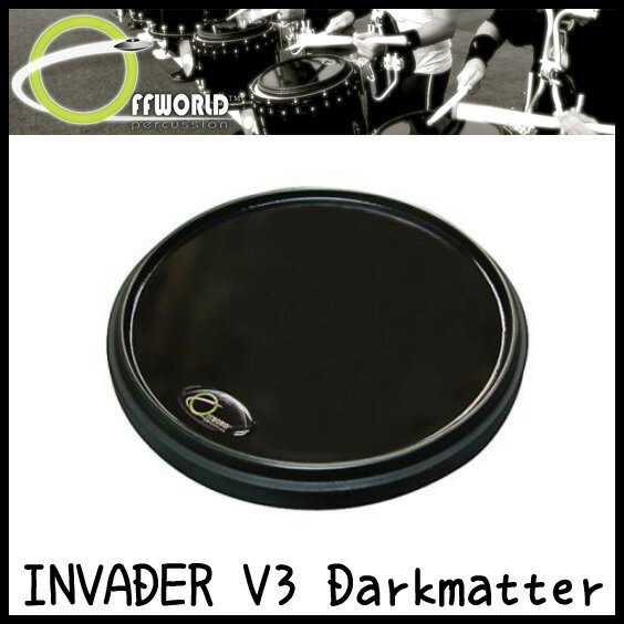 OFFWORLD Percussion INVADER V3 Darkmatter 練習用 ドラムパッド【送料無料】【sntb-u】