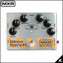 MXR M181 Blow Torch Distortion 《ディストーション》