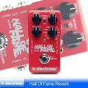 "TC Electronic Hall Of Fame Reverb ""TonePrintシリーズ"""