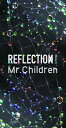 REFLECTION�oNaked�p���S���萶�Y��(CD�{DVD�{USB) Mr.Children �~