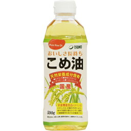 築野食品 こめ油 500g