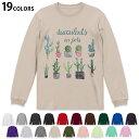 ショッピング多肉植物 選べる19カラー tシャツ メンズ レディース ユニセックス unisex 長袖 デザイン XS S M L XL 2XL Tシャツ ティーシャツ T shirt 015908 サボテン 多肉植物
