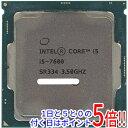 【中古】Core i5 7600 3.5GHz 6M LGA1151 65W SR334