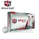 ウィルソン DX2 ソフト 12個入り 世界で一番柔らかいボール コンプレッション 29! 【あす楽対応】