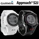 GAMIN Approach S2J ガーミン アプローチ S2J 腕時計型 GPS ゴルフナビ 国内4,800コース以上海外12,000コース以上登録済み 【...