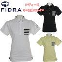 ショッピングポロシャツ 父の日 FDA0707 FIDRA フィドラ ミニ衿鹿の子半袖ポロシャツ レディースゴルフウェア