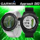 2017モデル 日本正規品 GARMIN ガーミン Approach S60 アプローチ S60 腕時計型