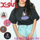 X-girl エックスガール Tシャツ COLOR FACE S/S TEE レディース 半袖 105201011013