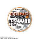 【ユニチカ】18 キャスライン エギングスーパーPE III WH 210m 0.8号(N)