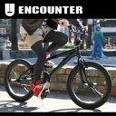 ストリート BMX 20インチ 自転車 ハンドル スタンド ブレーキ ENCOUNTER bm-20e