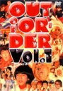 OUT OF ORDER VOL.1【中古】[☆3]