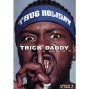 Slip N Slide Presents: Trick Daddy Uncut(輸入盤)/Trick Daddy【中古】[☆4]