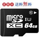microSDелб╝е╔ 64GB Class10 MicroSDесетеъб╝елб╝е╔ е▐едепеэsdелб╝е╔ microSDXC U1 есб╝еы╩╪┴ў╬┴╠╡╬┴