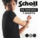 送料無料 Schott ショット リブクルーネックTシャツ 3123058 SCHOTT ショット