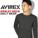 送料無料 AVIREX アビレックス ヘンリーネック ロングスリーブ Tシャツ avirex アヴィレックス
