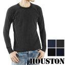 送料無料 HOUSTON ヒューストン インディゴ サーマル クルーネック Tシャツ 21124 メンズ Tシャツ 長袖 Tシャツ ロンT ロングTシャツ クルーネック サーマル カットソー