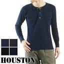 送料無料 HOUSTON ヒューストン インディゴ サーマル ヘンリーネック Tシャツ 21136 メンズ Tシャツ 長袖 Tシャツ ロンT ロングTシャツ ヘンリーネック サーマル カットソー