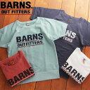 BARNS OUTFITTERS バーンズ ロゴプリント クルーネック スウェット 半袖シャツ BR-6611 メンズ スウェット 半袖 トレーナー アメカジ ブランド ピグメント