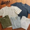 送料無料 BARNS OUTFITTERS バーンズ 吊り編み スモーキーカラー クルーネックTシャツ BR-1012 メンズ トップス 半袖 Tシャツ ポケット付き ポケT ポケットTシャツ レディース P06May16