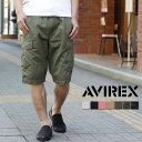 AVIREX アビレックス ファティーグ ショートパンツ メンズ ボトムス ショートパンツ 半ズボン ハーフパンツ ブランド カーゴ ミリタリー 6166119 616618