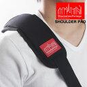 送料無料 Manhattan Portage マンハッタンポーテージ ショルダーパッド 1001 メンズ レディース MP1001 ショルダーストラップ ショルダーベルト 肩紐 BAG カバン 鞄
