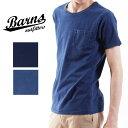 送料無料 BARNS OUTFITTERS バーンズ インディゴ染め クルーネックTシャツ BR-6877 半袖 tシャツ メンズ ポケットTシャツ バインダーネック 藍染め カットソー