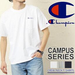 送料無料 Champion チャンピオン キャンパス ロゴ刺繍 ポケット付き ビッグTシャツ C3-K357 メンズ トップス 半袖Tシャツ 半袖 シャツ Tシャツ ブランド レディース シンプル
