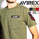 送料無料 最安値に挑戦!AVIREX アヴィレックス NAVAL パッチ クルーネックTシャツ 6163356 メンズ avirex アビレックス トップス カッ..