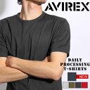 送料無料 AVIREX アヴィレックス デイリー プロセシング Tシャツ 6173316 avirex アビレックス メンズ トップス カットソー 半袖 無地 シンプル 春夏 ミリタリー アメカジ ブランド 夏服 ファッション 1812SS50