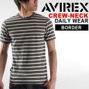 送料無料 AVIREX アビレックス デイリー ボーダークルーネックTシャツ メンズ 半袖 インナー ボーダー デイリー クルーネック トリコロール 161203ss