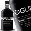 ザ ポーグス アイリッシュウイスキー 700ml 40度 The Pogues Irish whiskey ウヰスキー ウィスキー Whisky kawahc