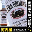 エズラ ブルックス ホワイトラベル 700ml 40度 バーボン ウイスキー エズラ バーボン ウィスキー kawahc